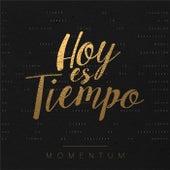 Hoy Es Tiempo by Momentum