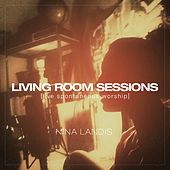 Living Room Sessions (Live) by Nina Landis