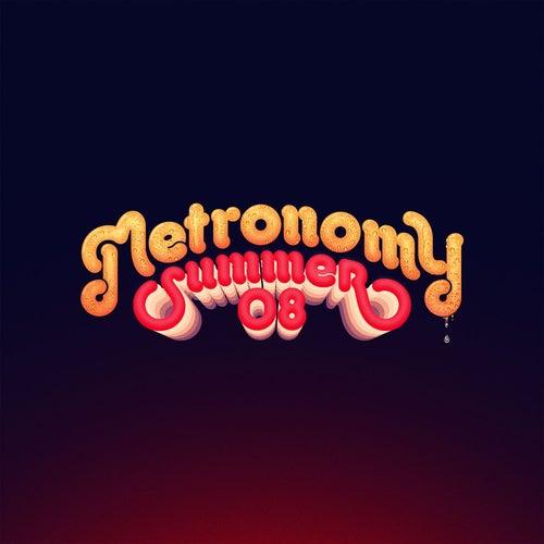 Summer 08 von Metronomy