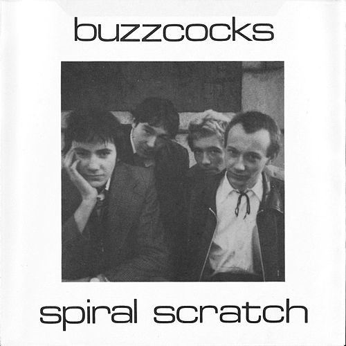 Spiral Scratch by Buzzcocks