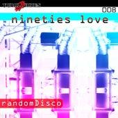Nineties Love EP by randomDisco