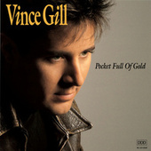 Pocket Full Of Gold by Vince Gill