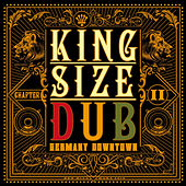 King Size Dub - Reggae Germany Downtown, Vol. 2 by Various Artists