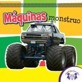 Máquinas Monstruo by Kim Mitzo Thompson