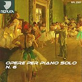 Opere per piano solo No. 6 by Various Artists