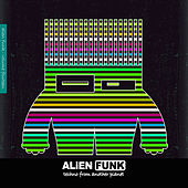 Alien Funk, Vol. 14 - Techno from Another Planet by Various Artists