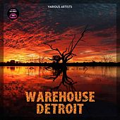 Warehouse Detroit by Various