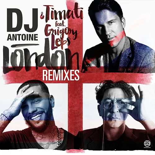 London (Remixes) by DJ Antoine