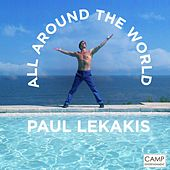 All Around The World by Paul Lekakis