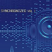 Synchronized, Vol. 1 (Original Progressive House) by Various Artists