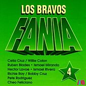 Los Bravos Fania (Vol. 4) by Various Artists