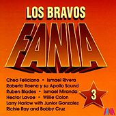 Los Bravos Fania (Vol. 3) by Various Artists