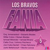 Los Bravos Fania (Vol. 5) by Various Artists