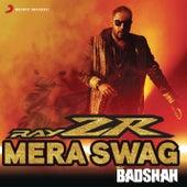 RayZR Mera Swag by Badshah
