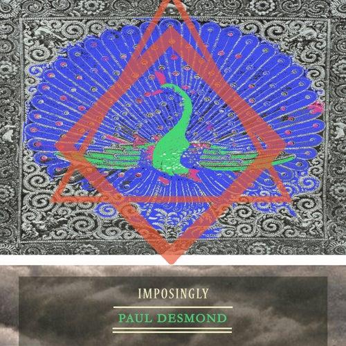 Imposingly von Paul Desmond