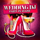 Wedding DJ Party Playlist by Ultimate Party Jams