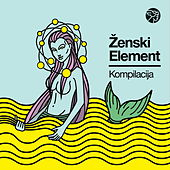 Ženski element - Mikser kompilacija by Various Artists