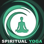 Spirytual Yoga – Healing Nature Sounds for Yoga, Mindfulness Meditations, Total Relaxation, Calm Down, Sound Therapy by Sounds of Nature Relaxation