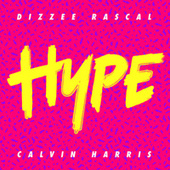 Hype by Dizzee Rascal