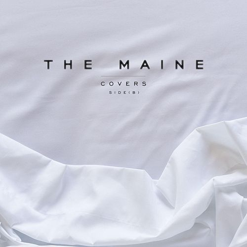 Covers (Side B) by The Maine