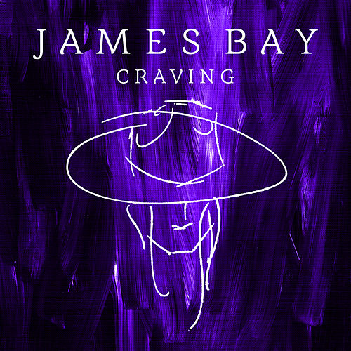 Craving by James Bay
