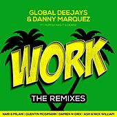 Work (The Remixes) by Global Deejays