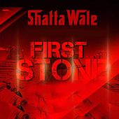 First Stone by Shatta Wale