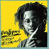 Tuskegee Experiments by Don Byron