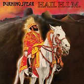 Hail H.I.M. by Burning Spear
