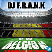We Are Belgium Acoustic Versions by DJ Frank