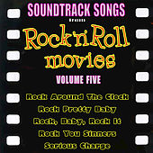 Soundtrack Songs from Rock'n'Roll Movies, Vol. 5 by Various Artists