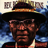 Remember Me by Robert Wilkins