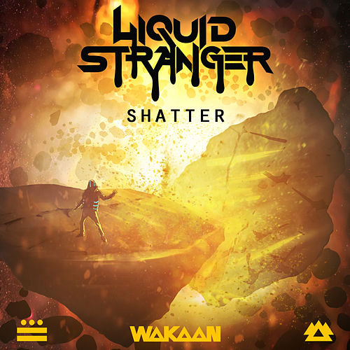 Shatter by Liquid Stranger