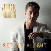 Set It Alight by Jack Robertson