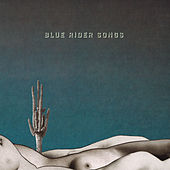 Blue Rider Songs by Scott Hirsch