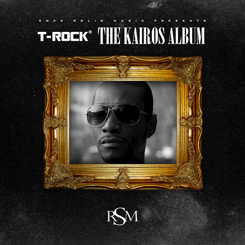 The Kairos Album by T-Rock