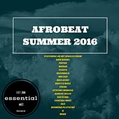 Afrobeat Summer 2016: Essential, Vol. 1 by Various Artists