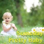 Someday Pretty Baby von Various Artists