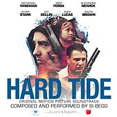 Hard Tide Original Motion Picture Soundtrack by Various Artists