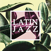 Latin Jazz by Various Artists