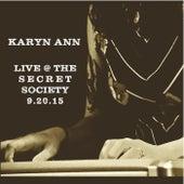 Karyn Ann: Live @ the Secret Society 9.20.15 by Karyn Ann