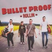Rollin´ by Bulletproof