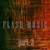 Flash Slash, Pt. 3 - EP by Various Artists