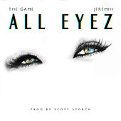 All Eyez feat. Jeremih (Clean Version) von The Game