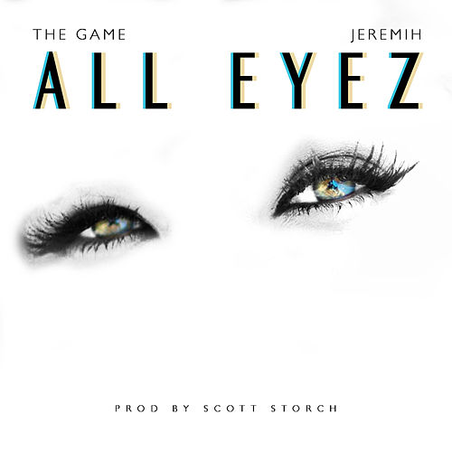 All Eyez feat. Jeremih (Clean Version) by The Game