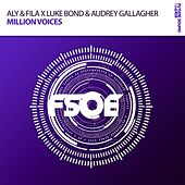 Million Voices by Aly & Fila