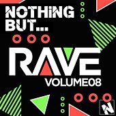 Nothing But... Rave, Vol. 8 - EP by Various Artists