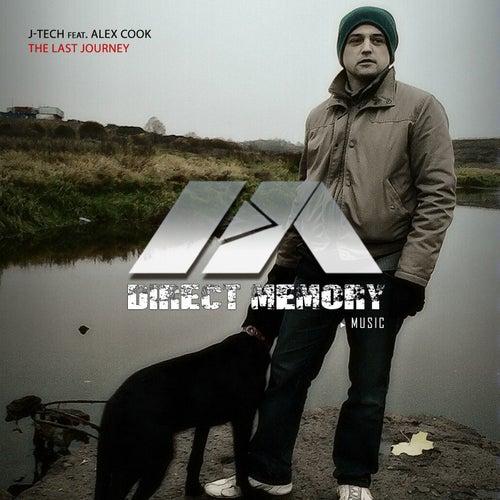 The Last Journey (feat. Alex Cook) by J-Tech