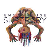 Supercry by Emma Louise