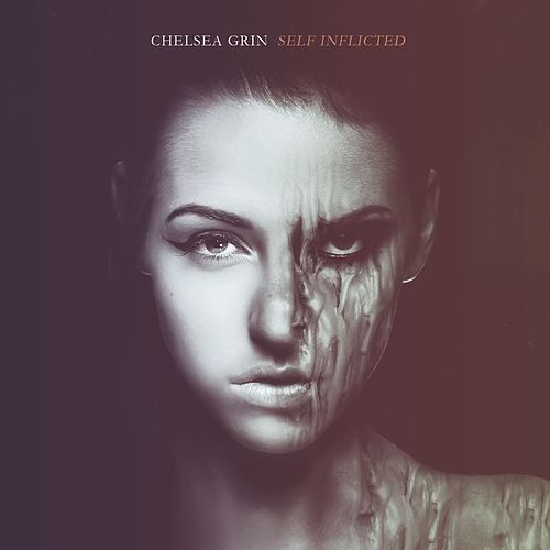 Self Inflicted by Chelsea Grin